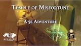Temple of Misfortune: A D&D 5e Adventure thumbnail