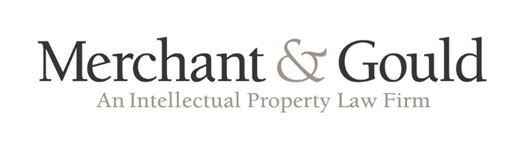 Intellectual Property Partner: Merchant & Gould has helped innovators around the globe protect and maximize intellectual property assets since 1900