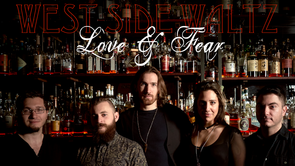 Love & Fear: the Debut Album of West Side Waltz project video thumbnail