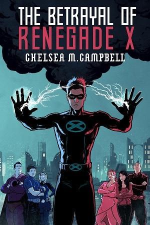 The Betrayal of Renegade X - The Audiobook