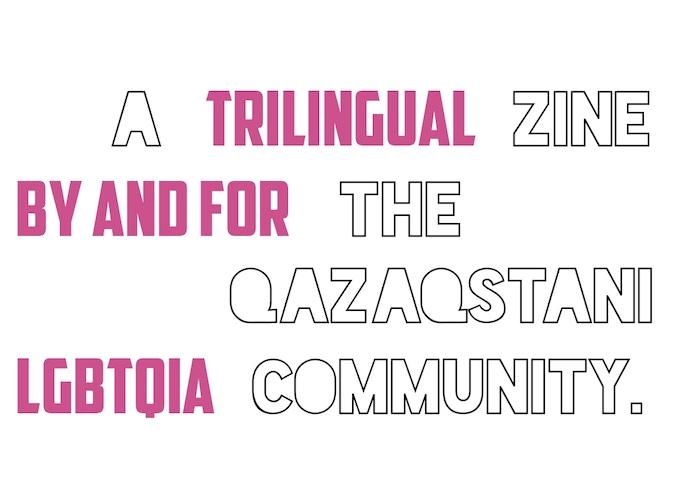 OLAR: A Trilingual Qazaqstani LGBTQIA Zine