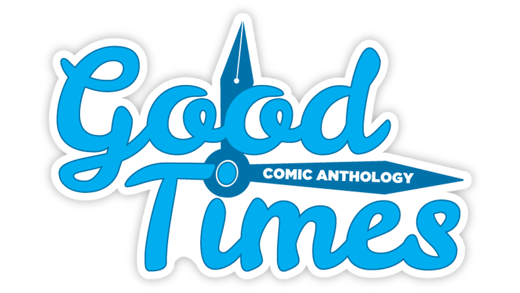 Project image for Good Times: Comic Anthology