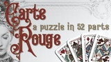 Carte Rouge — A Puzzle in 52 Parts thumbnail