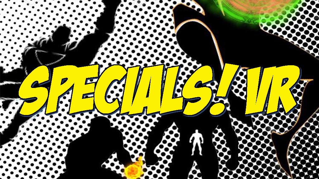 Specials VR by Impractical Immersion Studio — Kickstarter