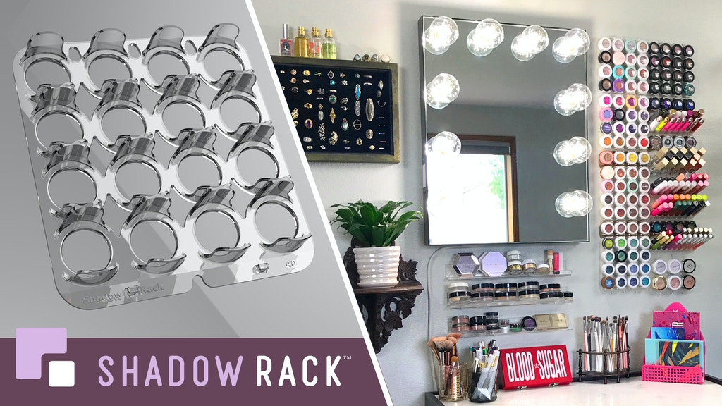Shadow Rack: Bringing Innovation to Makeup Organization project video thumbnail