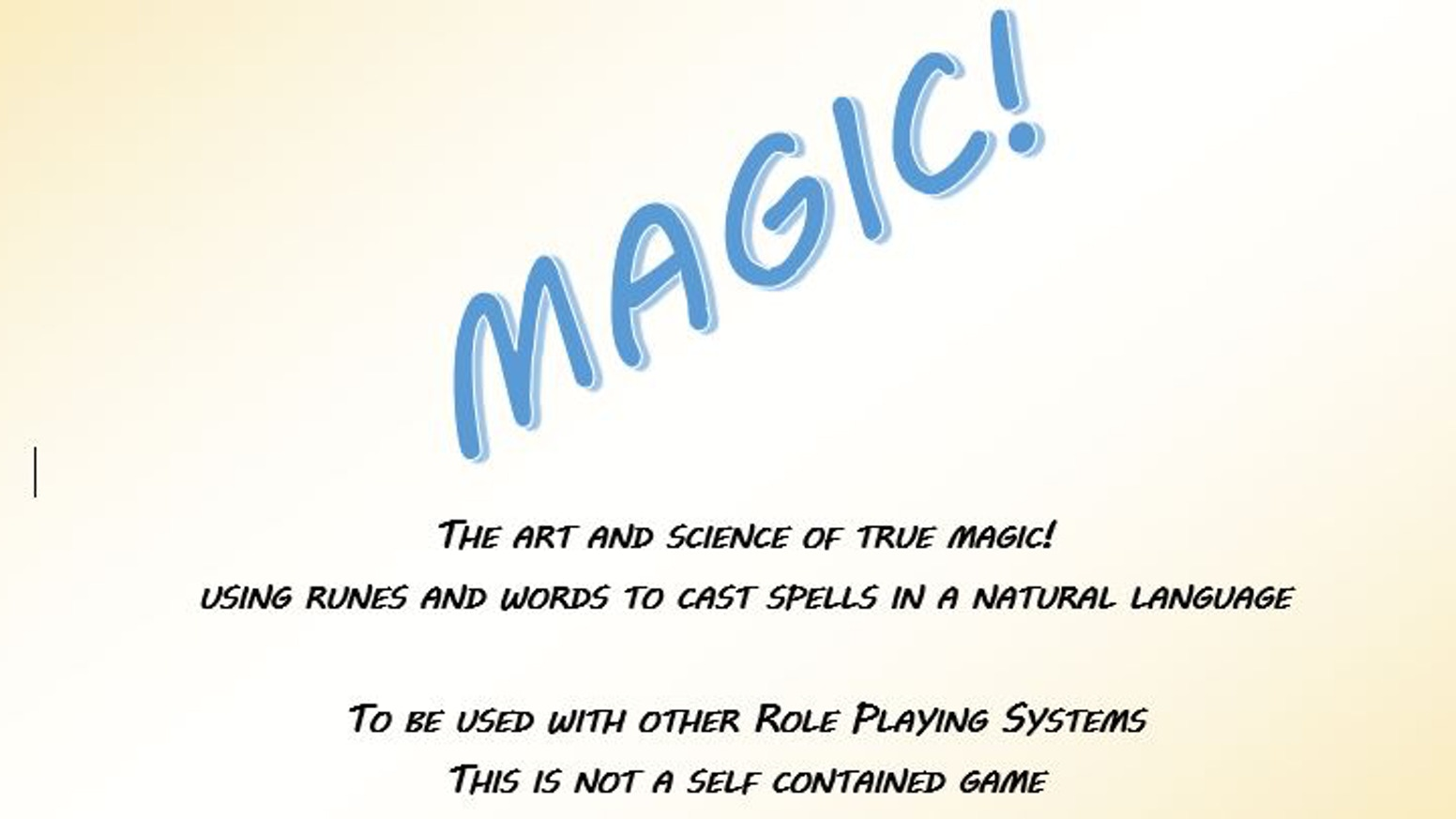 (yes, another RPG magic system, but this one is different)