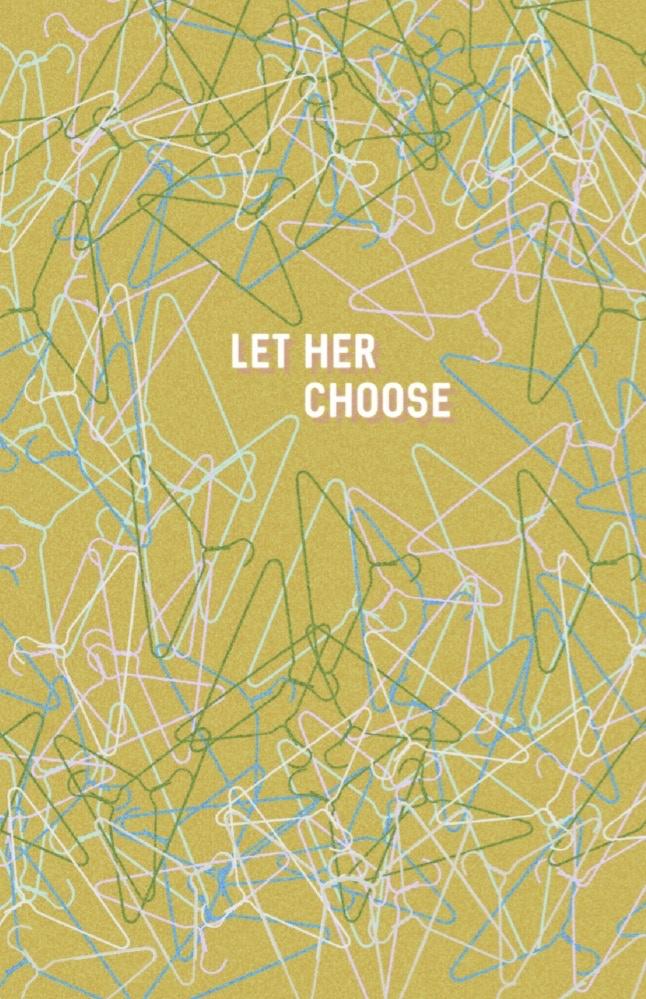 """""""Let Her Choose"""" custom print by Katie Drake"""