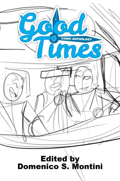 Good Times: Comic Anthology