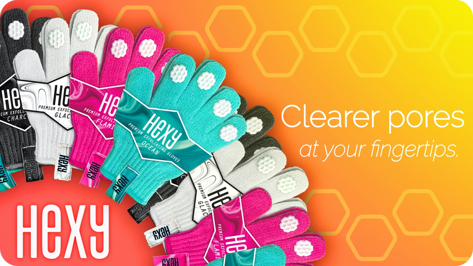 The first EXFOLIATING GLOVES with the POWER of MICRO SUCTION! Stay SEXY with HEXY!