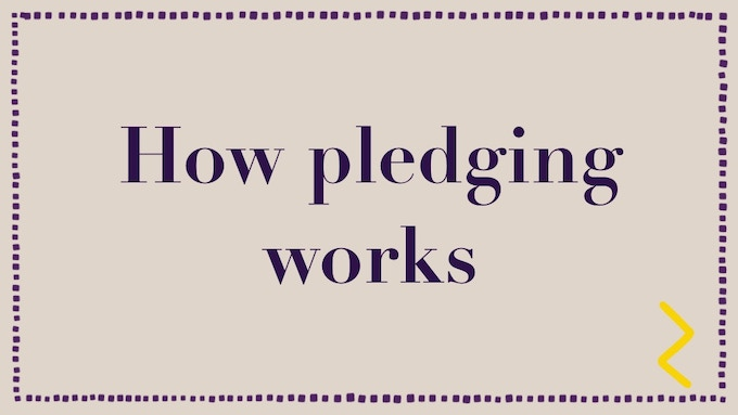 How Pledging Works