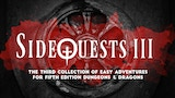 SideQuests 3: More Easy Adventures for 5E Dungeons & Dragons thumbnail