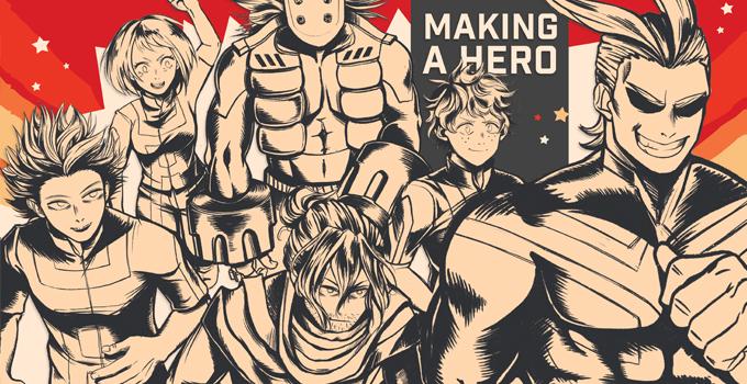 MAKING A HERO: A My Hero Fanzine