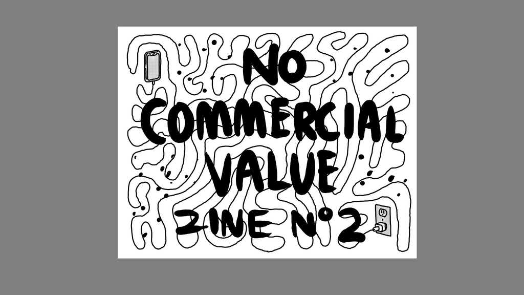 No Commercial Value — Zine Nº2 project video thumbnail