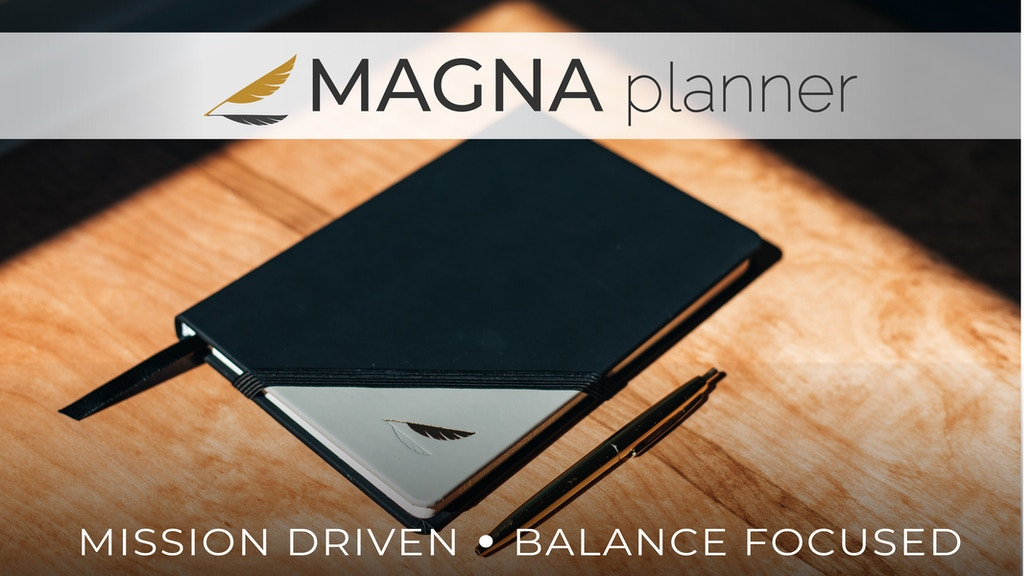 The Magna Planner - Mission Driven. Balance Focused. project video thumbnail