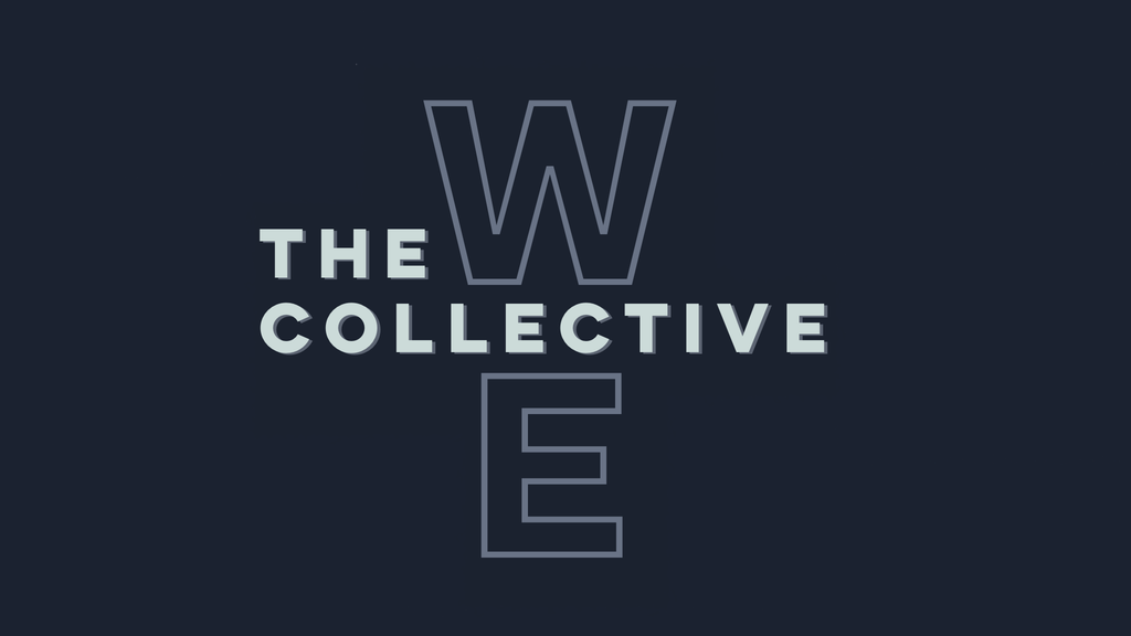 The Collective We