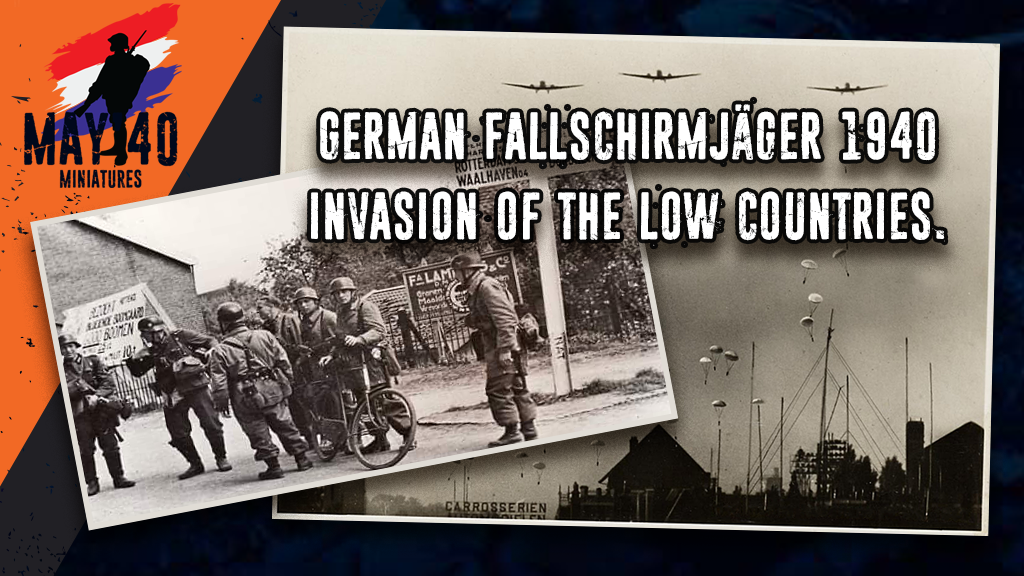 German Fallschirmjäger 1940, invasion of the low countries. project video thumbnail