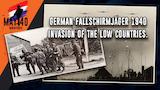 German Fallschirmjäger 1940, invasion of the low countries. thumbnail