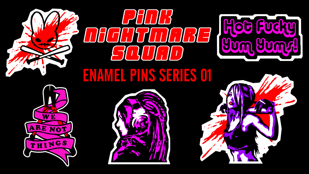 Project image for Pink Nightmare Squad - Enamel Pin Series 01 #SquadGoals