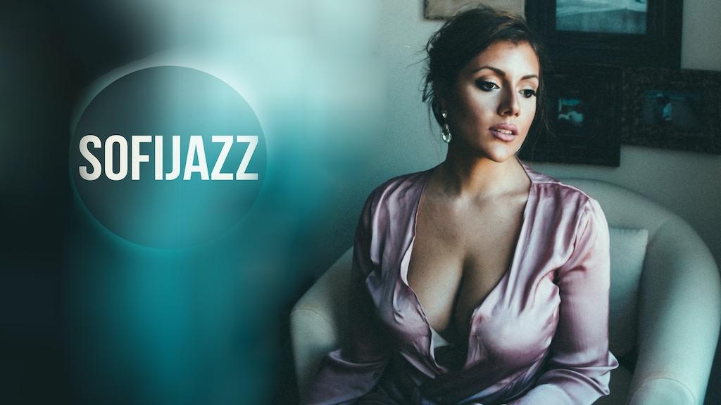 SOFIJAZZ - Debut Album project video thumbnail
