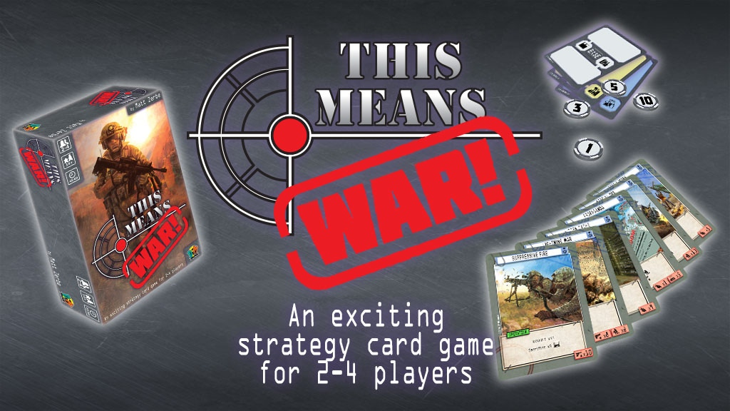 Project image for This Means War! Modern Strategy Card Game