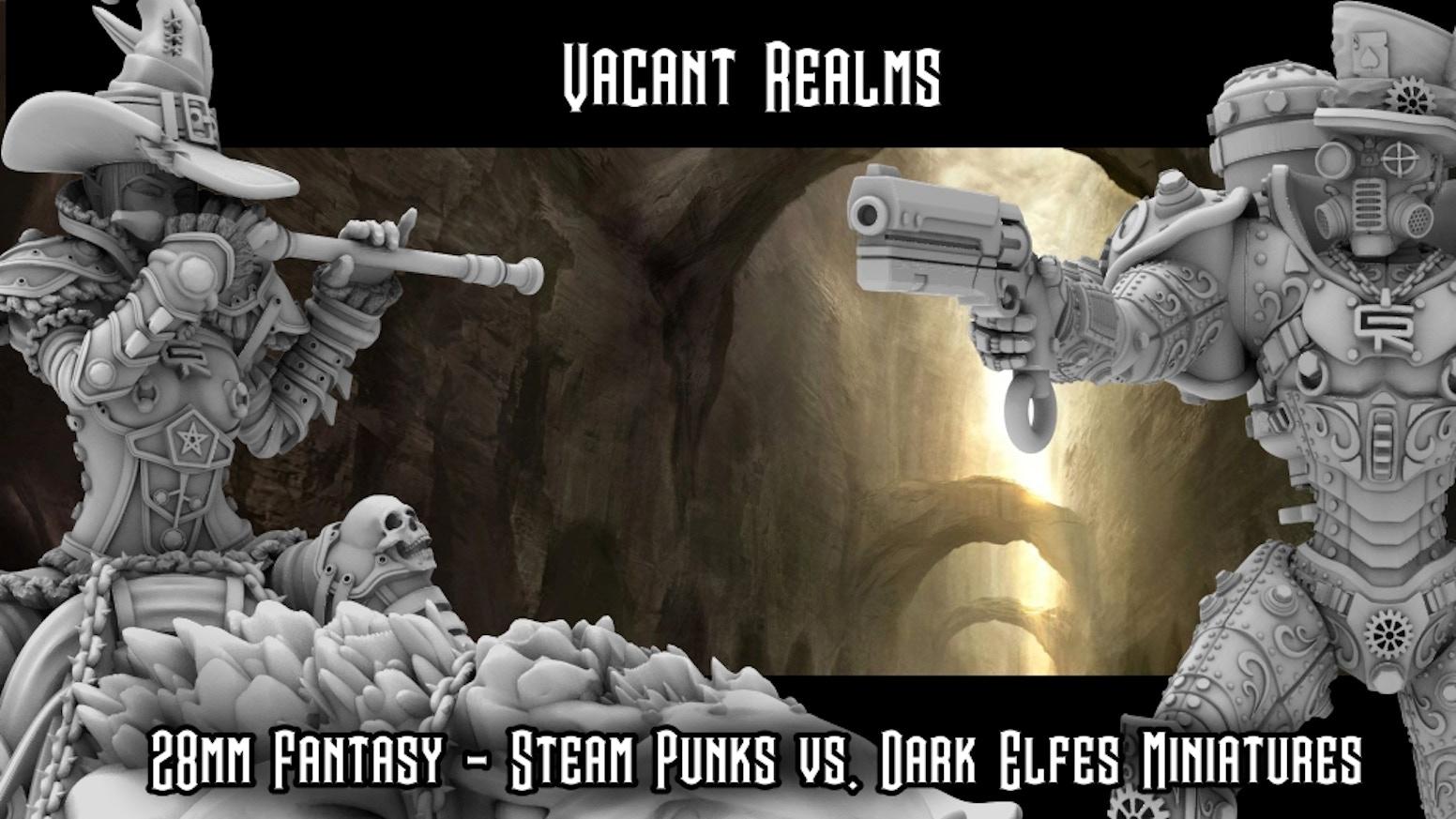 28mm Fantasy - Steam Punks vs. Dark Elfes Miniatures