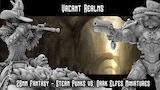 Vacant Realms - Steam Punk VS Dark ELves - Miniatures & STL thumbnail