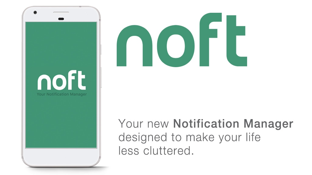 NOFT - Your Notification Manager