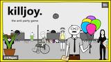 Killjoy: The Anti-Party Game thumbnail