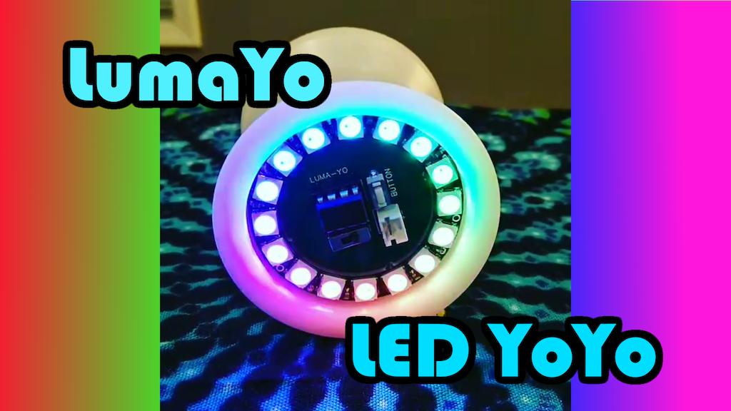 LumaYo: The next-generation LED Yoyo! by Louis Dodge