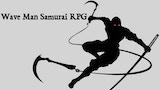 Wave Man: Samurai RPG thumbnail