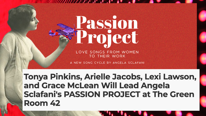 PASSION PROJECT is a song cycle where 12 brilliant women from history sing to their great loves: the object of their careers. World premiere presented on September 23.