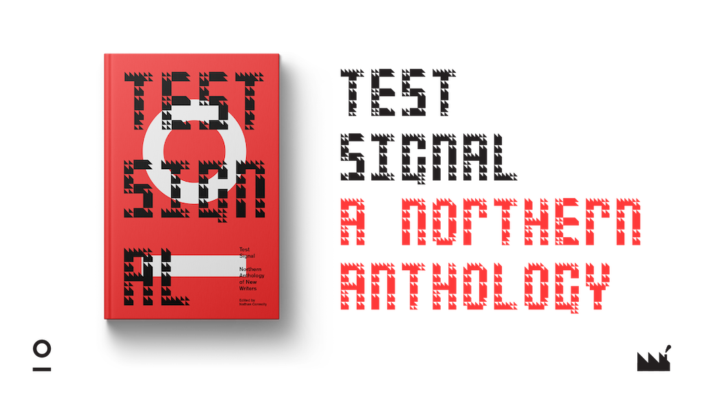 Test Signal: A Northern Anthology project video thumbnail