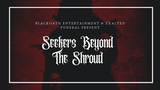 Seekers Beyond The Shroud thumbnail
