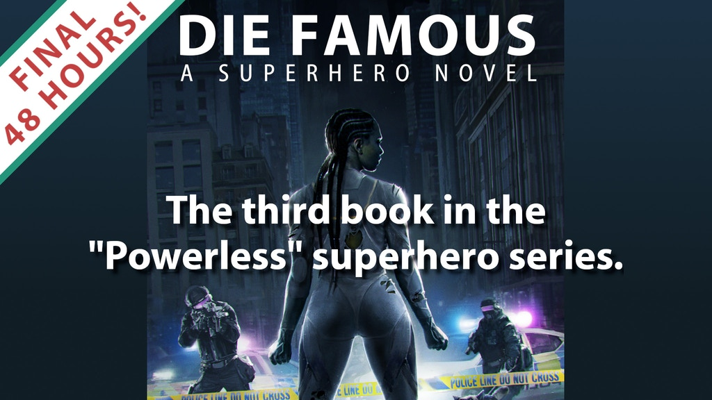 "The third book in the ""Powerless"" superhero novel series."