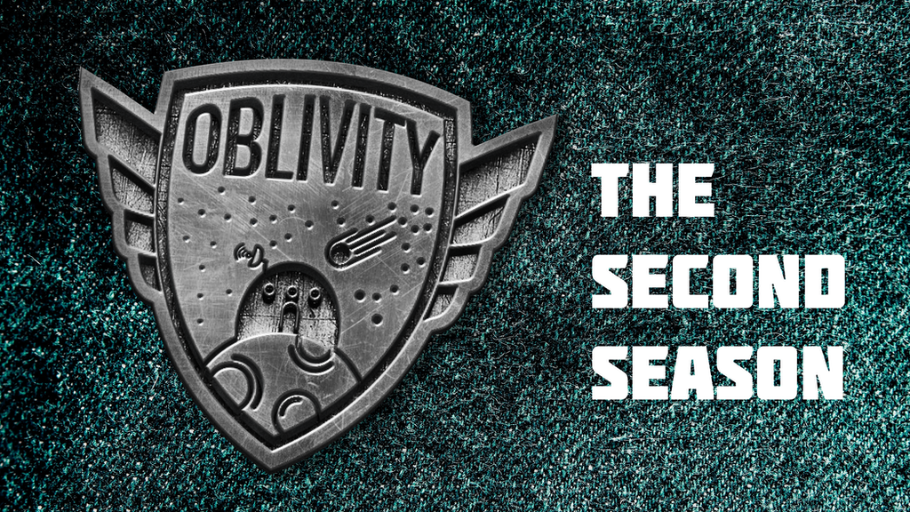 Oblivity: the Second Season project video thumbnail