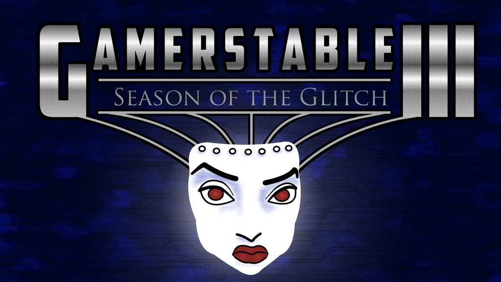 GamersTable 3: Season of the Glitch project video thumbnail