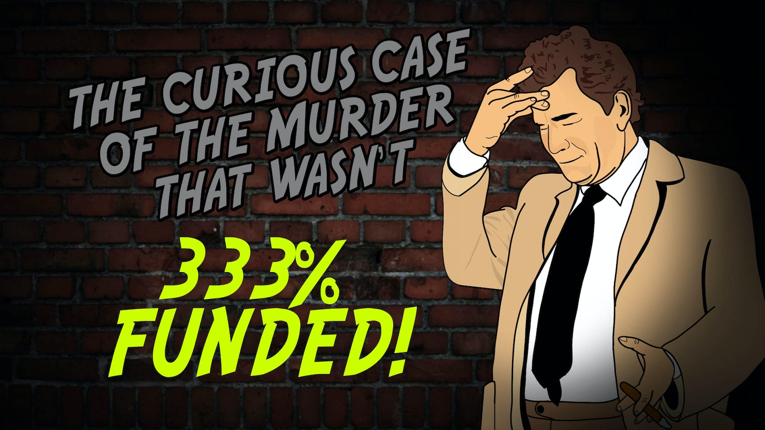The game is afoot! What happens when iconic murder detectives try and solve the same case under one roof? Murder, mayhem and comedy!