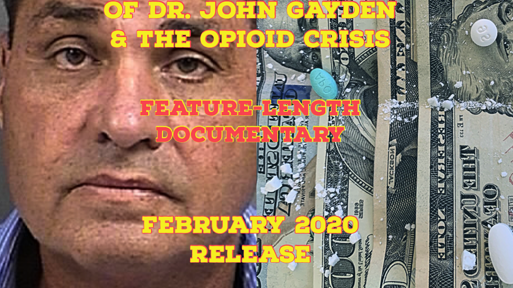 The Untold Story of Dr. John Gayden & the Opioid Crisis