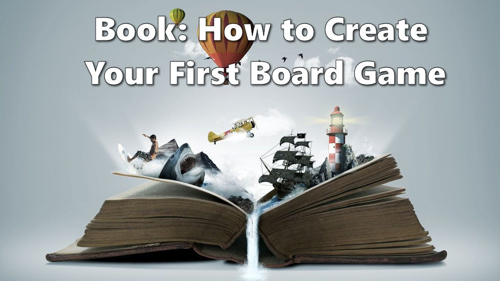 """Project image for Book - """"How to Create Your First Board Game"""" (3rd Edition)"""