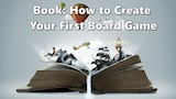 "Book - ""How to Create Your First Board Game"" (3rd Edition) thumbnail"