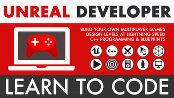 Unreal Game Developer: Beginner and Multiplayer Masterclass
