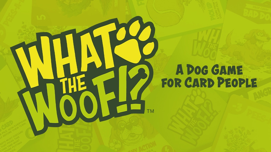 What The Woof: A Dog Game for Card People. project video thumbnail