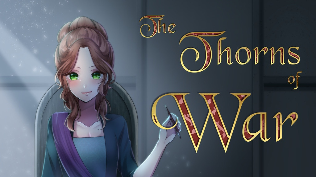 The Thorns of War - A sequel to 'The Rose of Segunda' project video thumbnail