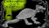 The Catastrophes of Blightmoor thumbnail