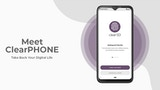 Click here to view ClearPHONE - Take Back Your Digital Life