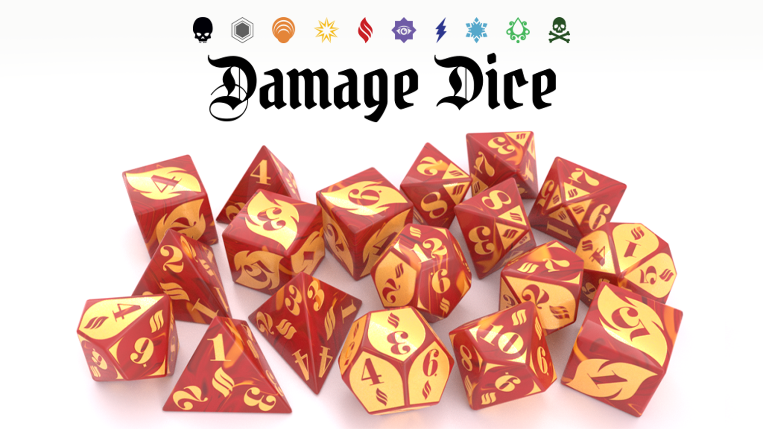 10 different sets of special dice designed to add style, theme and function to every damage roll in Dungeons and Dragons 5th Edition.