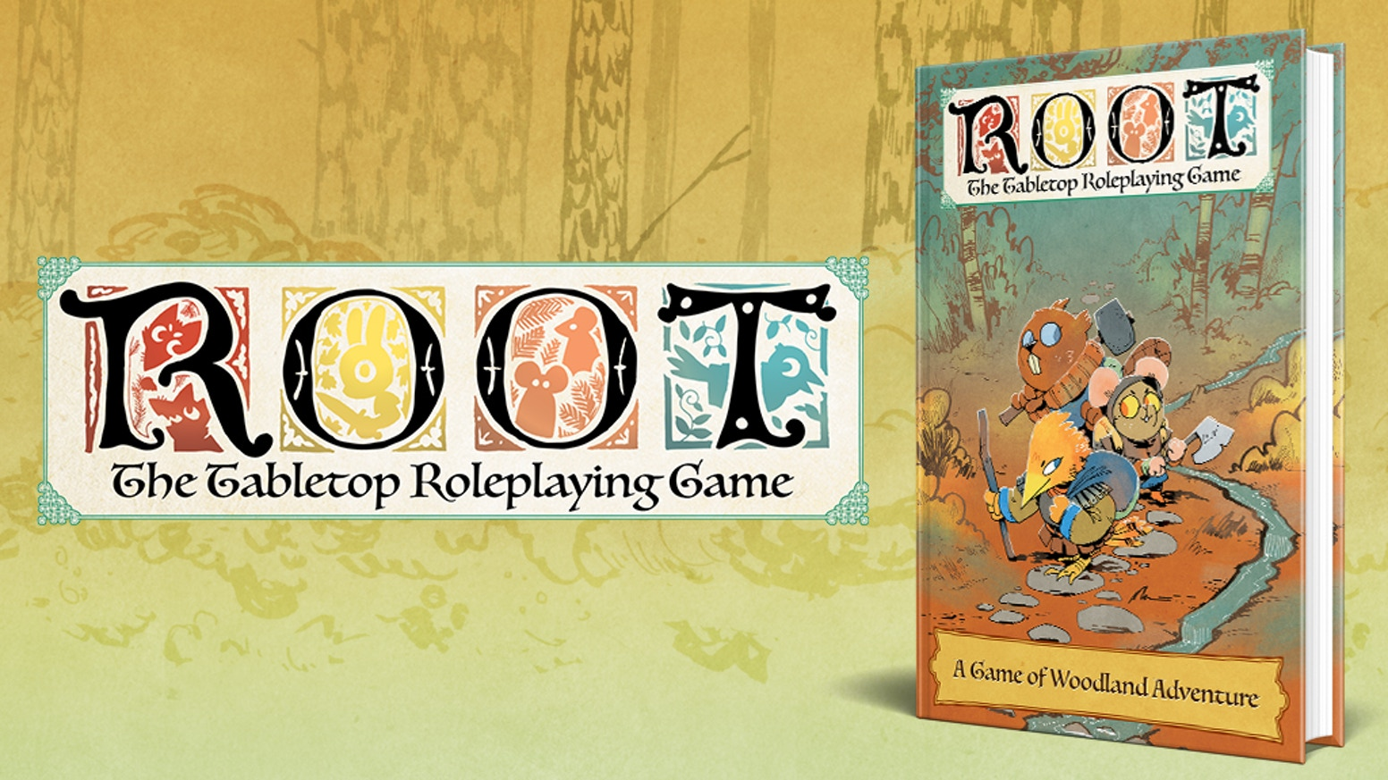 A tabletop roleplaying game based on the award-winning Root: A Game of Woodland Might and Right board game.