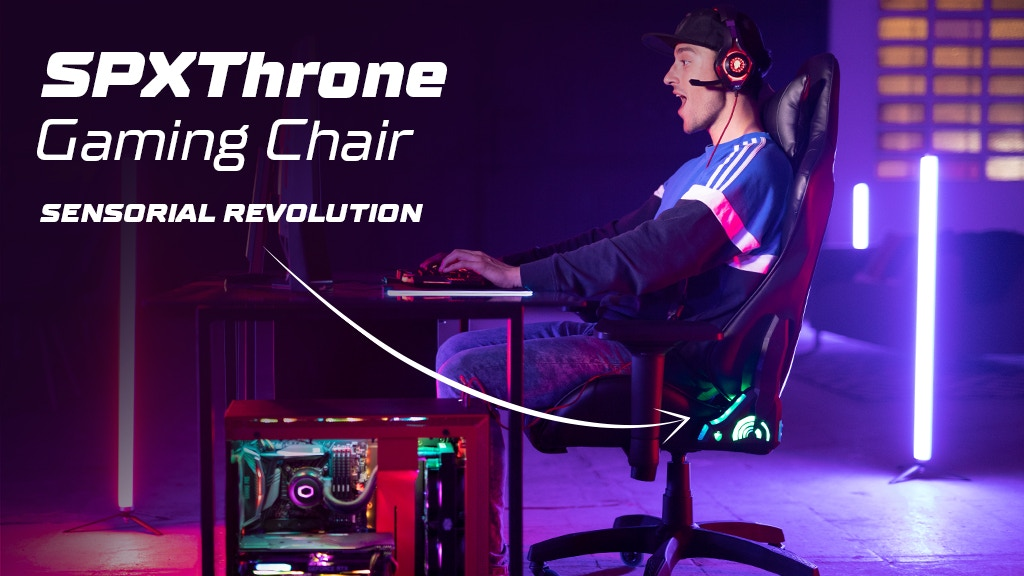 SPxThrone - Sensorial Gaming Chair