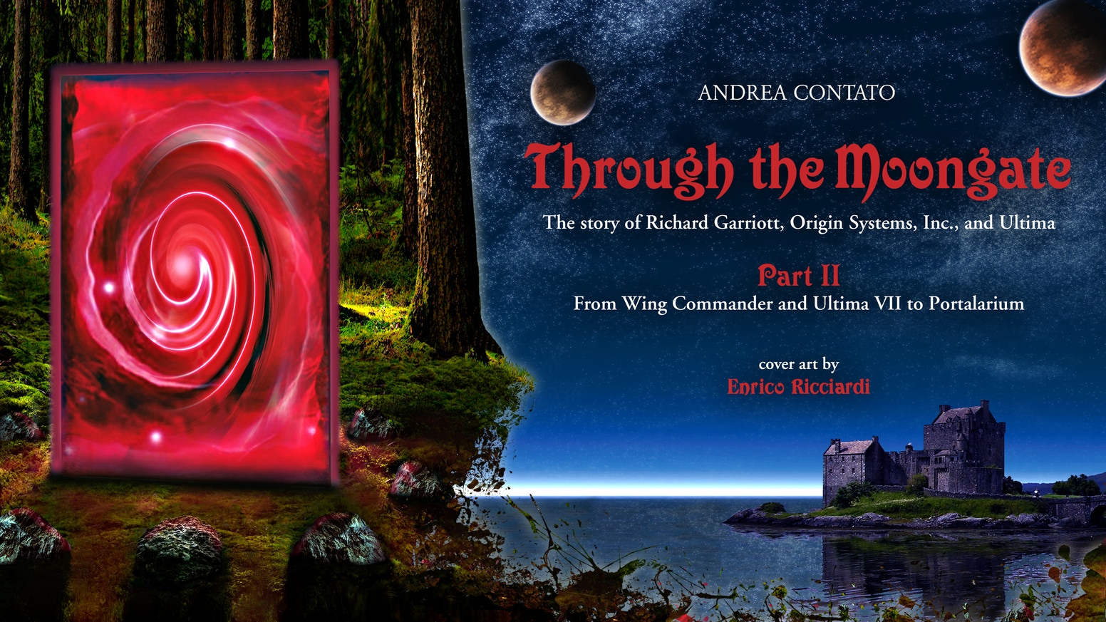 The story of Richard Garriott, Origin Systems Inc and Ultima - From Wing Commander and Ultima VII to Portalarium