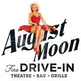 August Moon Drive-In